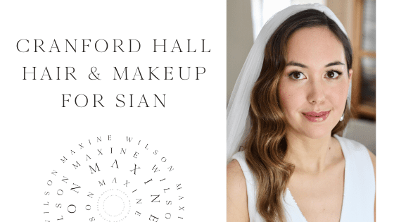 Cranford Hall Hair and Makeup for Sian